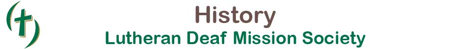 History of the Lutheran Deaf Mission Society
